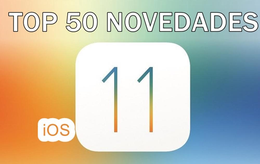 TOP 50 novedades iOS 11