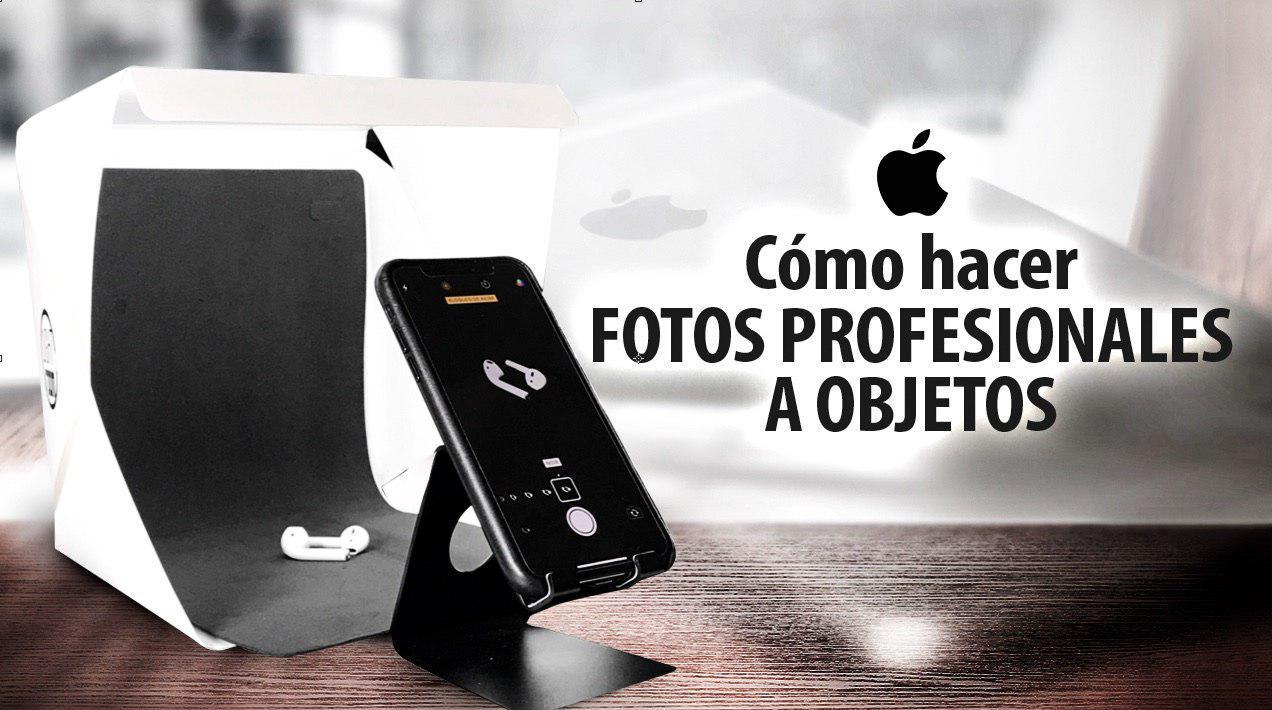 Cómo hacer fotos profesionales a objetos con tu iPhone