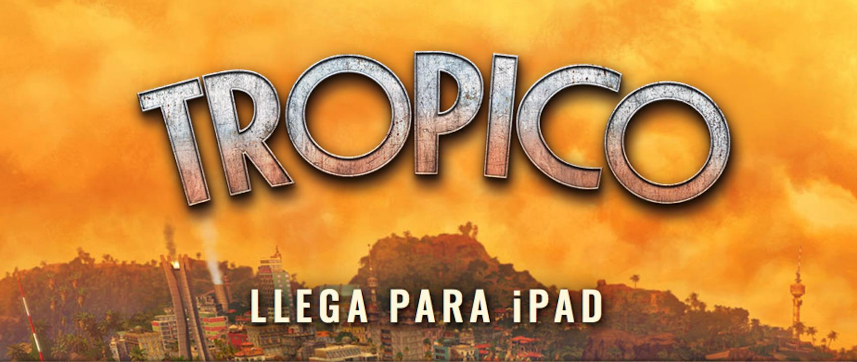 Tropico iPad