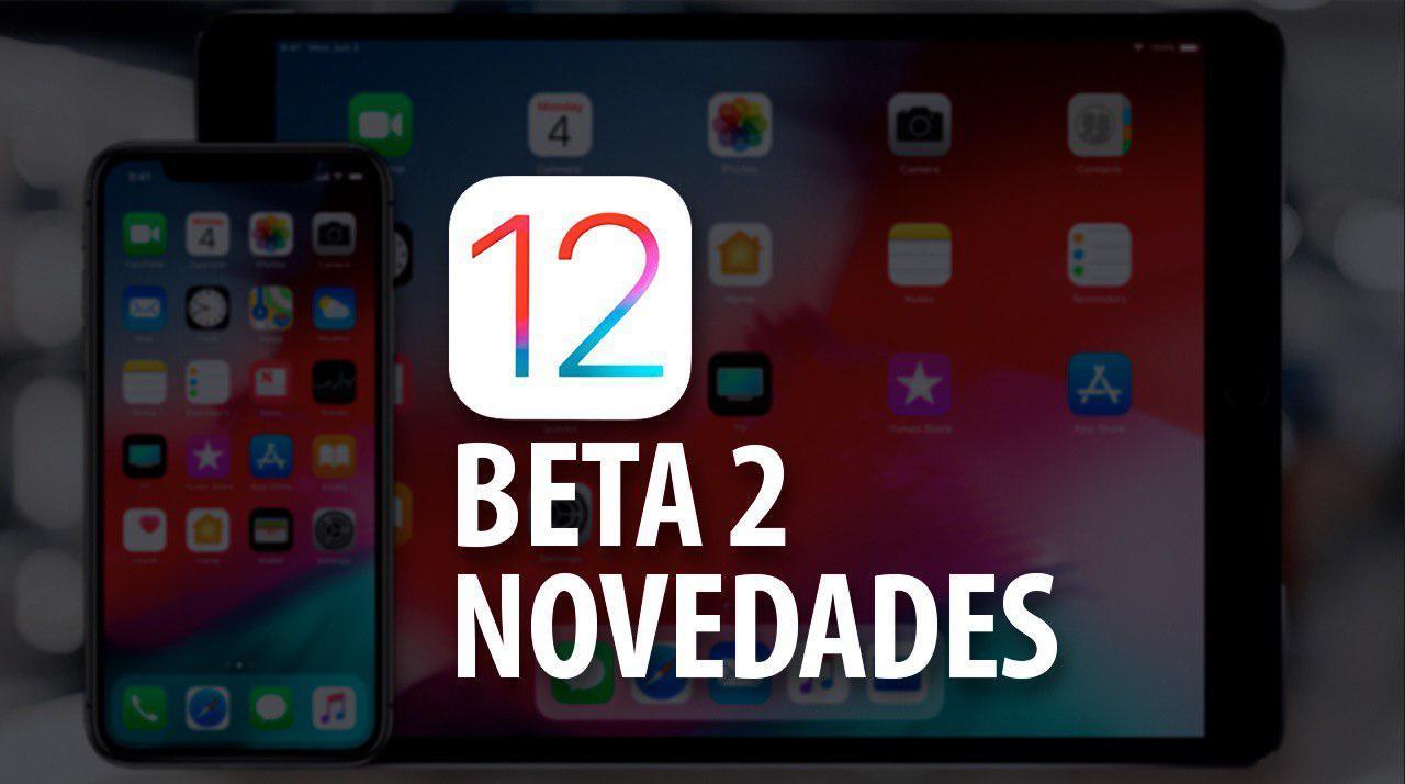 iOS 12 beta 2 novedades
