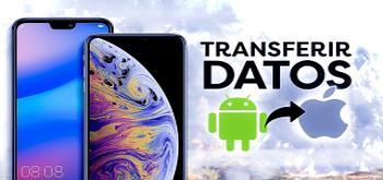 Cómo transferir nuestros datos desde un teléfono Android a un iPhone