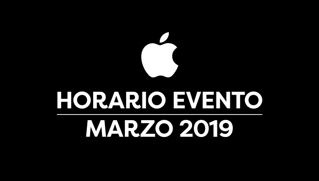 Horario Keynote Marzo 2019 Apple