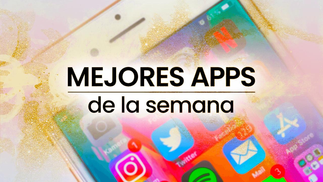 Mejores apps de la semana 1