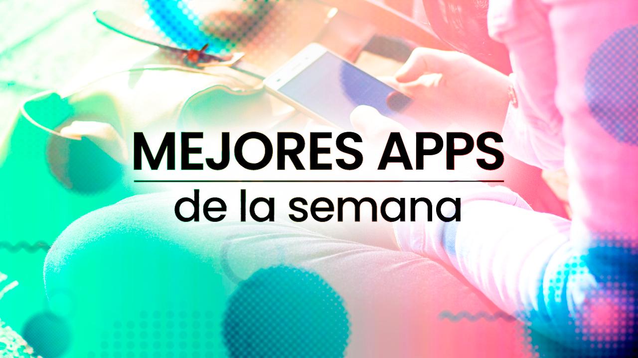 Mejores apps de la semana 2