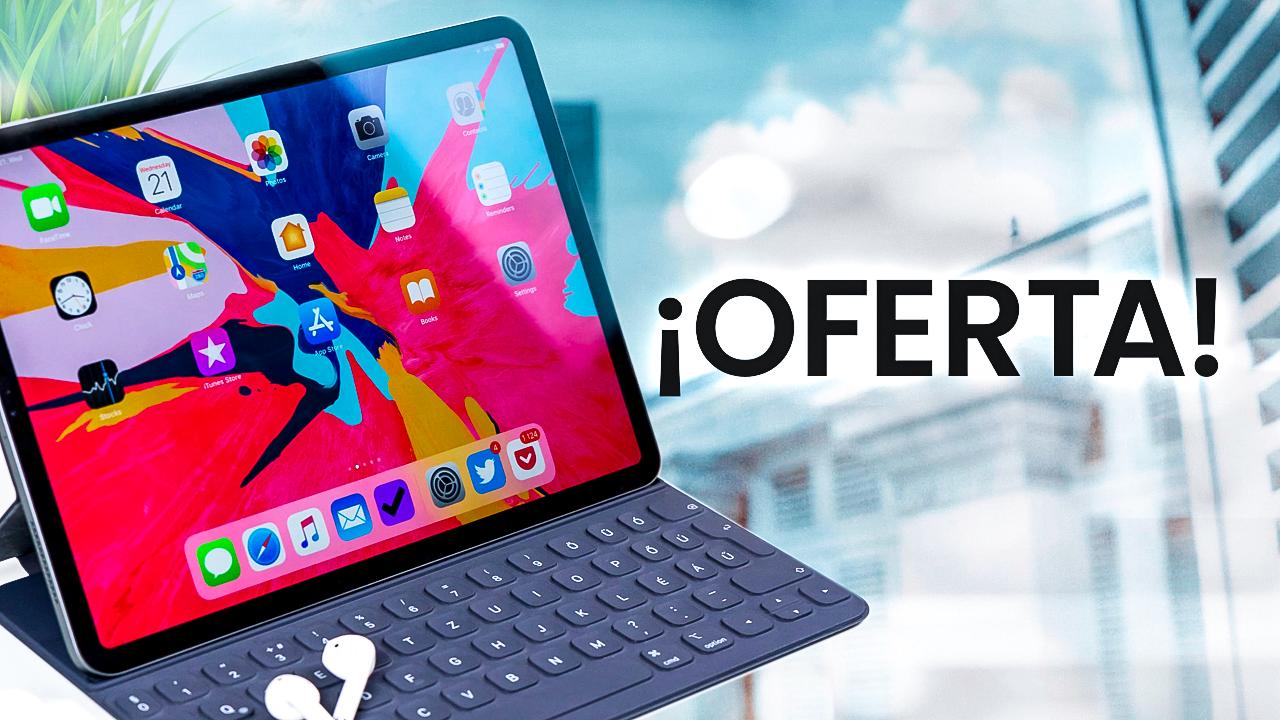 Oferta iPad Pro 2018
