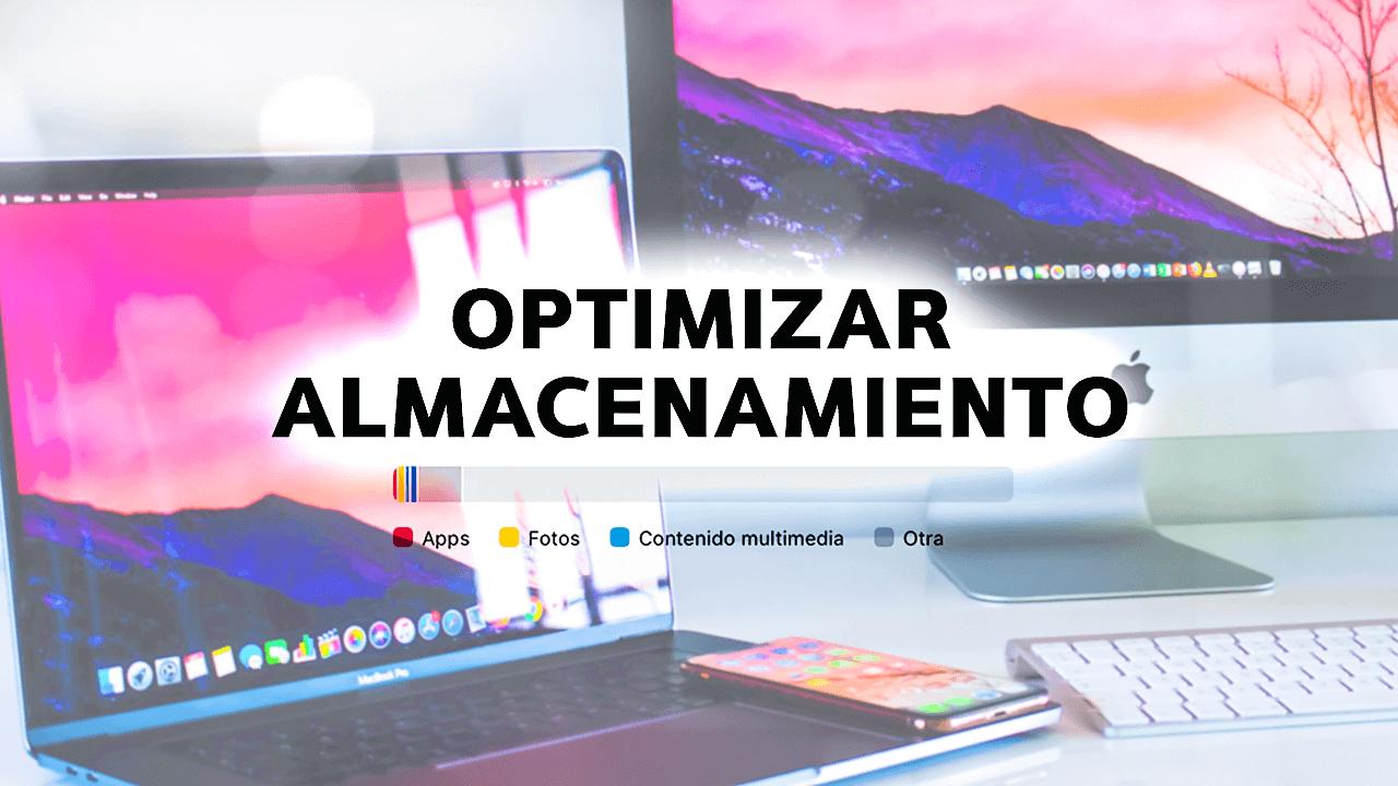 optimizar almacenamiento en Mac