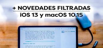 iOS 13 y macOS 10.15 serán mucho más productivos con estas novedades