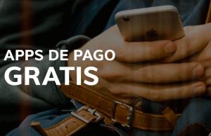 Aplicaciones gratis de pago apps gratis 3