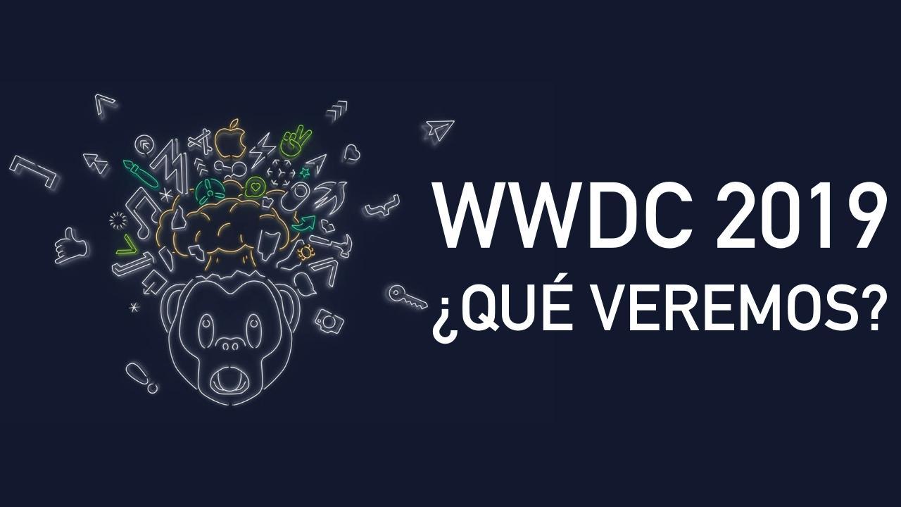 WWDC 2019 QUE VEREMOS