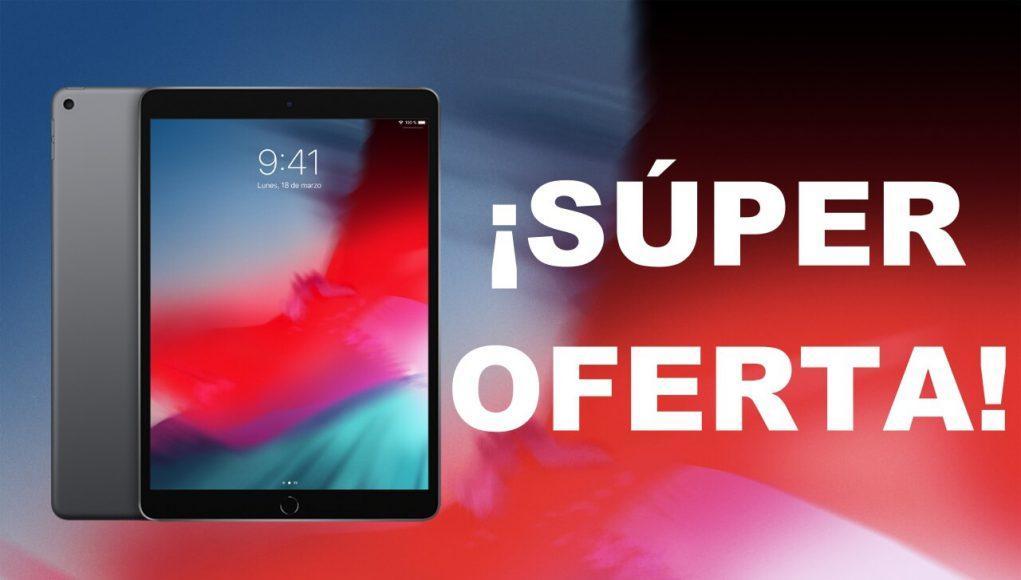 Oferta iPad Air 2019
