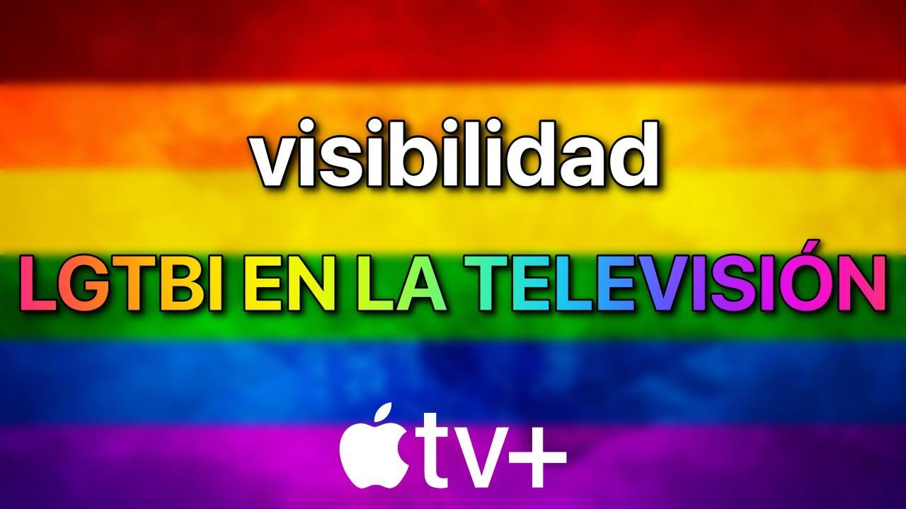 visibilidad lgtbi television apple tv