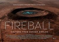 Fireball: visitantes de mundos oscuros