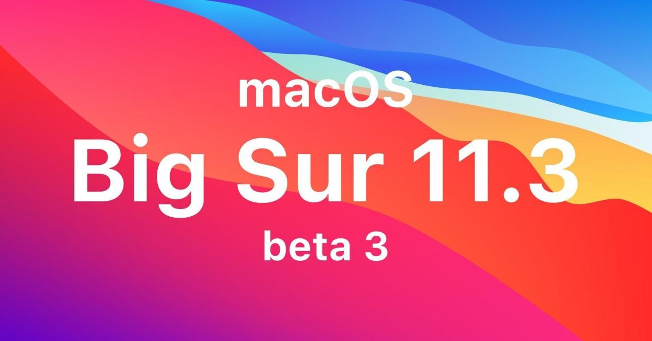 Beta 3 macOS 11.3
