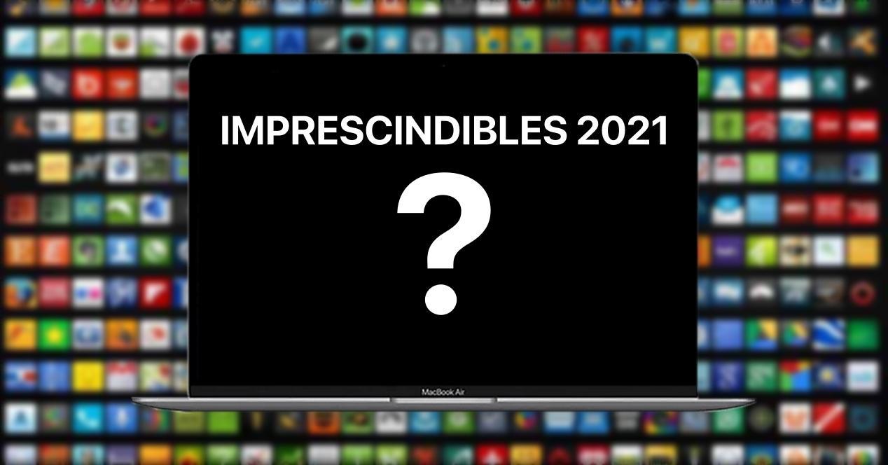 APPS IMPRESCINDIBLES MAC 2021
